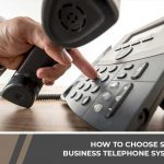 How to Choose Small Business Telephone Systems